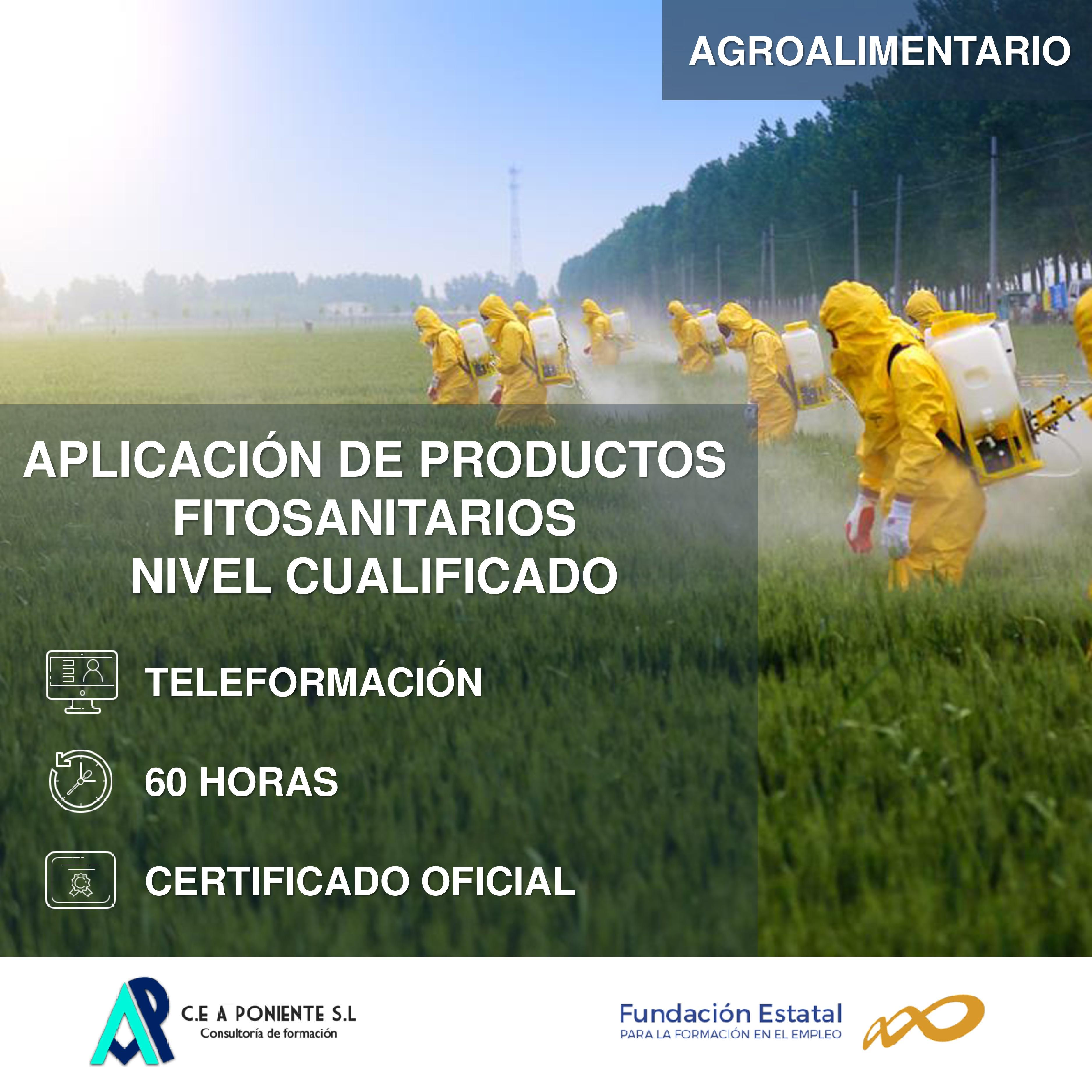 Aplicación de productos fitosanitarios. Nivel cualificado